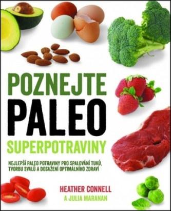 Poznejte paleo superpotraviny
